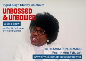 Ingrid Griffith Plays Shirley Chisholm
